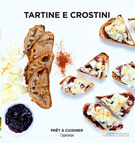 Tante ricette ultrasemplici, originali e squisite, da realizzare in quattro e quattr'otto. Tartine ricche di colore e di gusto, per prolungare l' aperitivo.